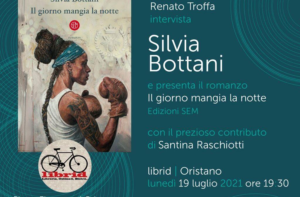 Silvia Bottani il giorno mangia la notte
